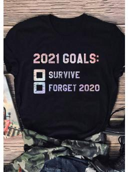 Clearance Short Sleeve Polyester Letter Black 2021 Goals New Year Slogan T-shirt Tee